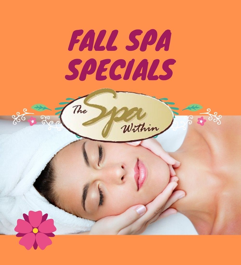 Fall Specials from The Spa Within